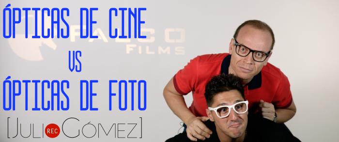 VENTAJAS DE LAS ÓPTICAS CINEMATOGRÁFICAS SOBRE LAS FOTOGRÁFICAS
